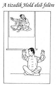 11 08 A Télkezdet időszakához tartozó Chen Xiyi gyakorlat